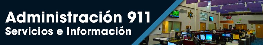 Administración del 911: Servicios e Información